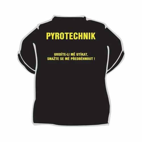 b53b0db52ff9 Tričko s vtipným potiskem PYROTECHNIK